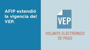 La AFIP extendió la vigencia del volante electrónico de pago: guía para utilizarlo