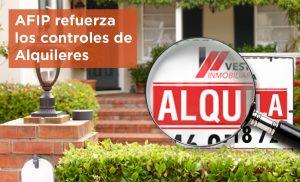 AFIP refuerza los controles de Alquileres