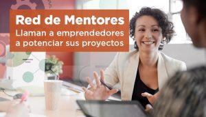 Red de Mentores: llaman a emprendedores a potenciar sus proyectos