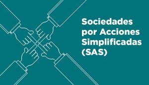 Sociedades por Acciones Simplificada (SAS)