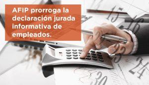AFIP prorroga hasta el 27 de julio la Declaración jurada de Ganancias informativa de empleados en relación de dependencia