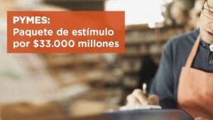 El gobierno nacional presentó un paquete de estímulo para las PyMEs por $33.000 millones