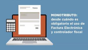 Monotributo: desde cuándo es obligatorio el uso de Factura Electrónica y controlador fiscal