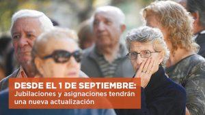 DESDE EL 1 DE SEPTIEMBRE: Jubilaciones y asignaciones tendrán una nueva actualización