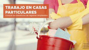 TRABAJO EN CASAS PARTICULARES