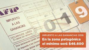 Pagarían Impuesto a las Ganancias a partir de $ 38.200 en 2019. En la zona patagónica el mínimo será $ 46.600