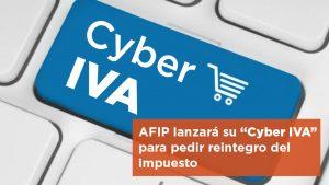 """AFIP lanzará su """"Cyber IVA"""" para pedir reintegro del impuesto"""