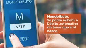 Monotributo. Se podrá adherir a Débito automático sin tener que ir al banco.
