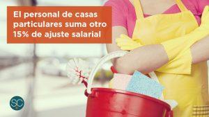 El personal de casas particulares suma otro 15% de ajuste salarial