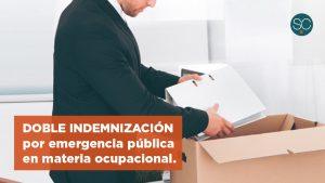 DOBLE INDEMNIZACIÓN POR EMERGENCIA PÚBLICA EN MATERIA OCUPACIONAL