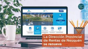 La Dirección Provincial de Rentas de Neuquén se renueva